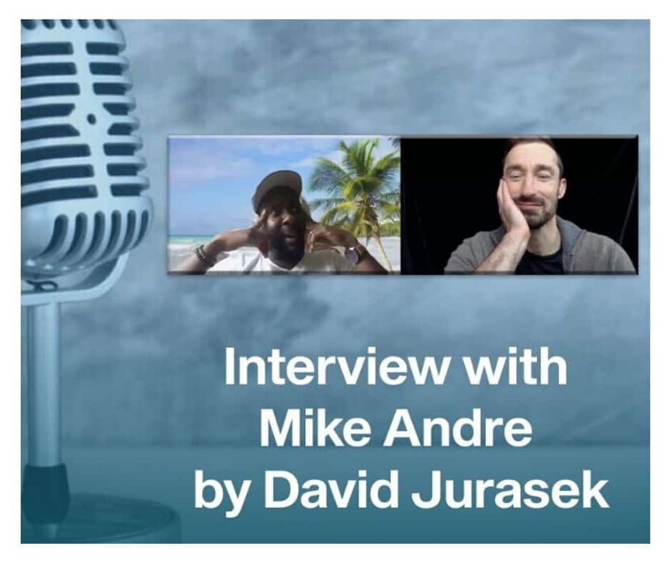 Interview with Mike Andre by David Jurasek